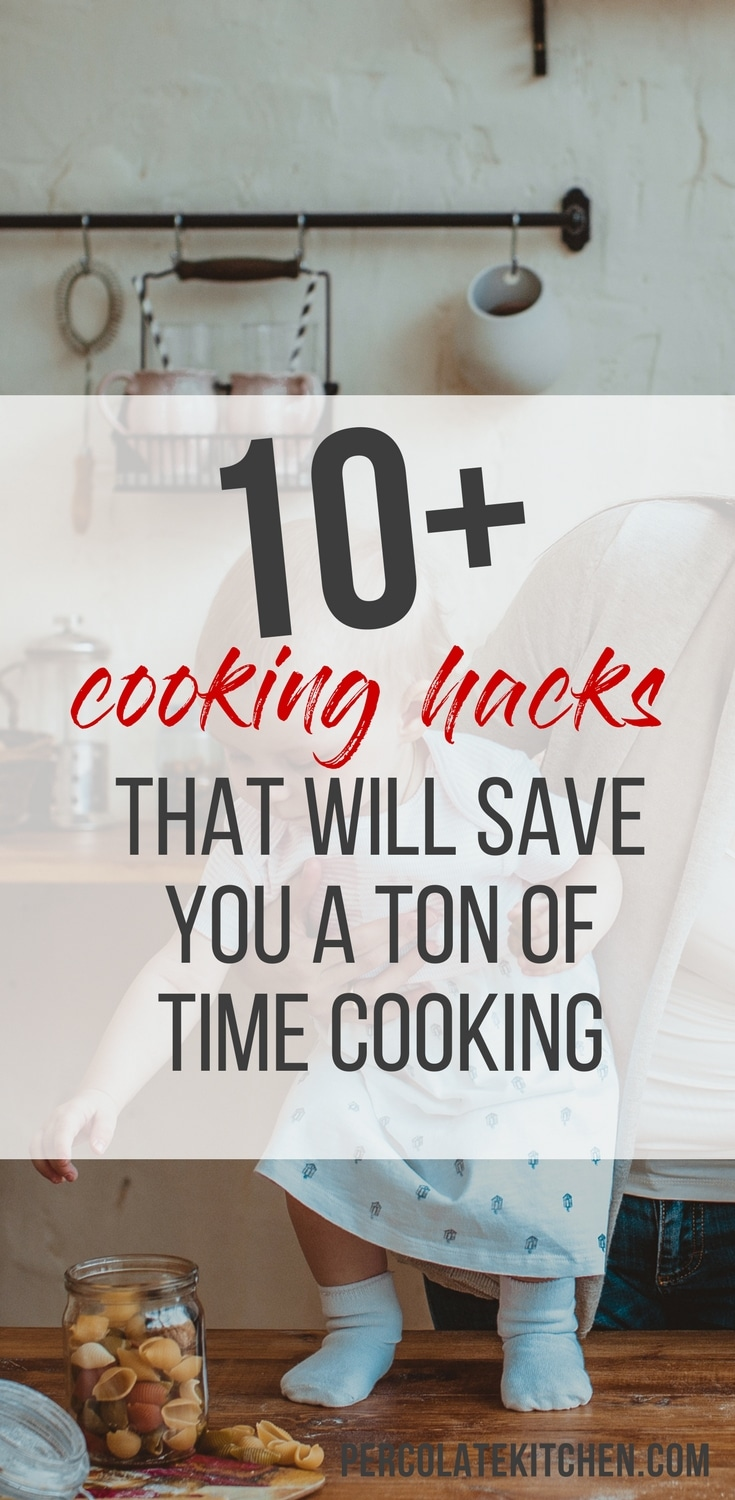 This list of 10+ cooking tips and tricks will blow your mind! If you need extra time cooking dinner in the evening, this is the list for you.