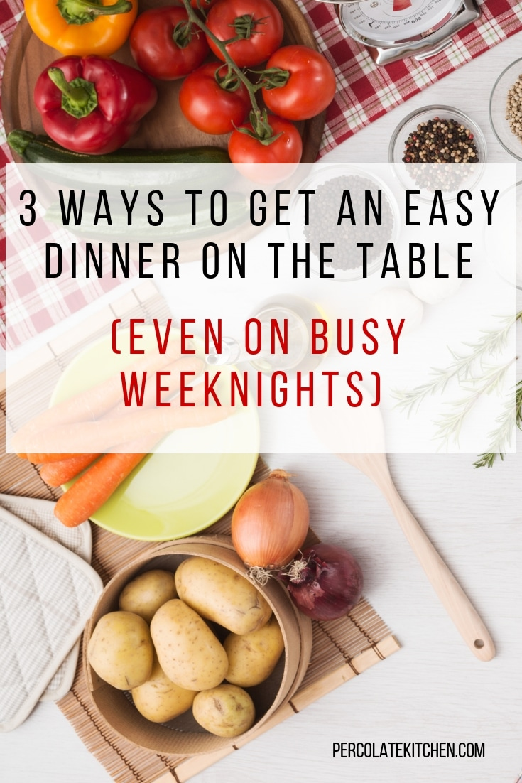 No mama in the world wants to come home after a long day and get cracking on a big dinner! Here's how I get dinner in under an hour, even on the busiest weeknights.