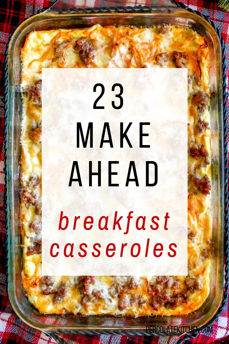 23 Make-Ahead Breakfast Casseroles